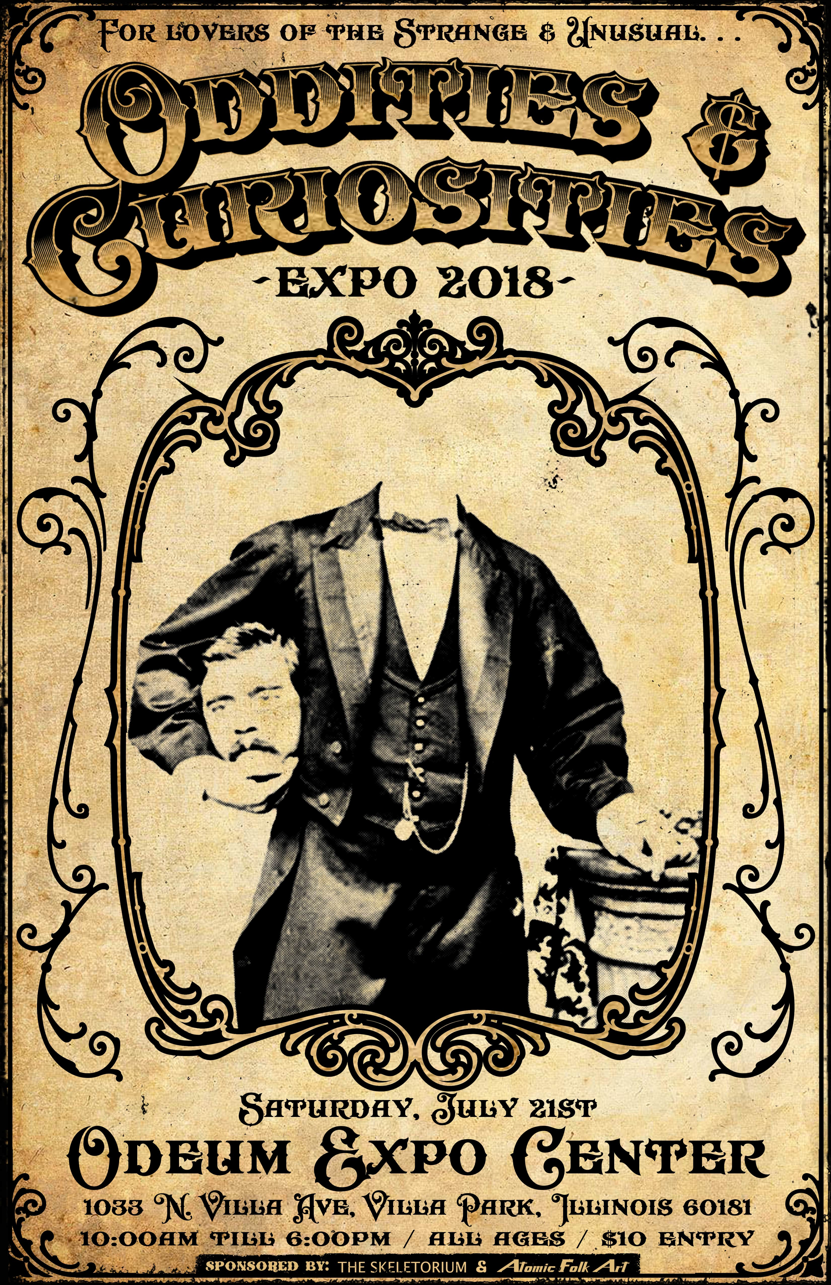Oddities and Curiosities Event Bill. Expo 2018, Odeum Expo Center, Villa Park, IL