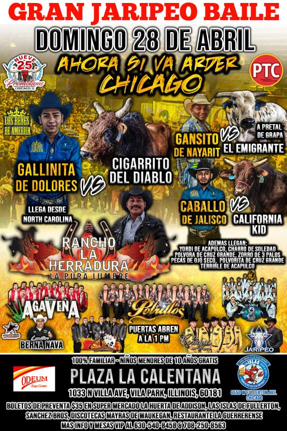 Poster for the Gran Jaripeo Baile Ahora Si Va Arder Chicago on April 28 2019