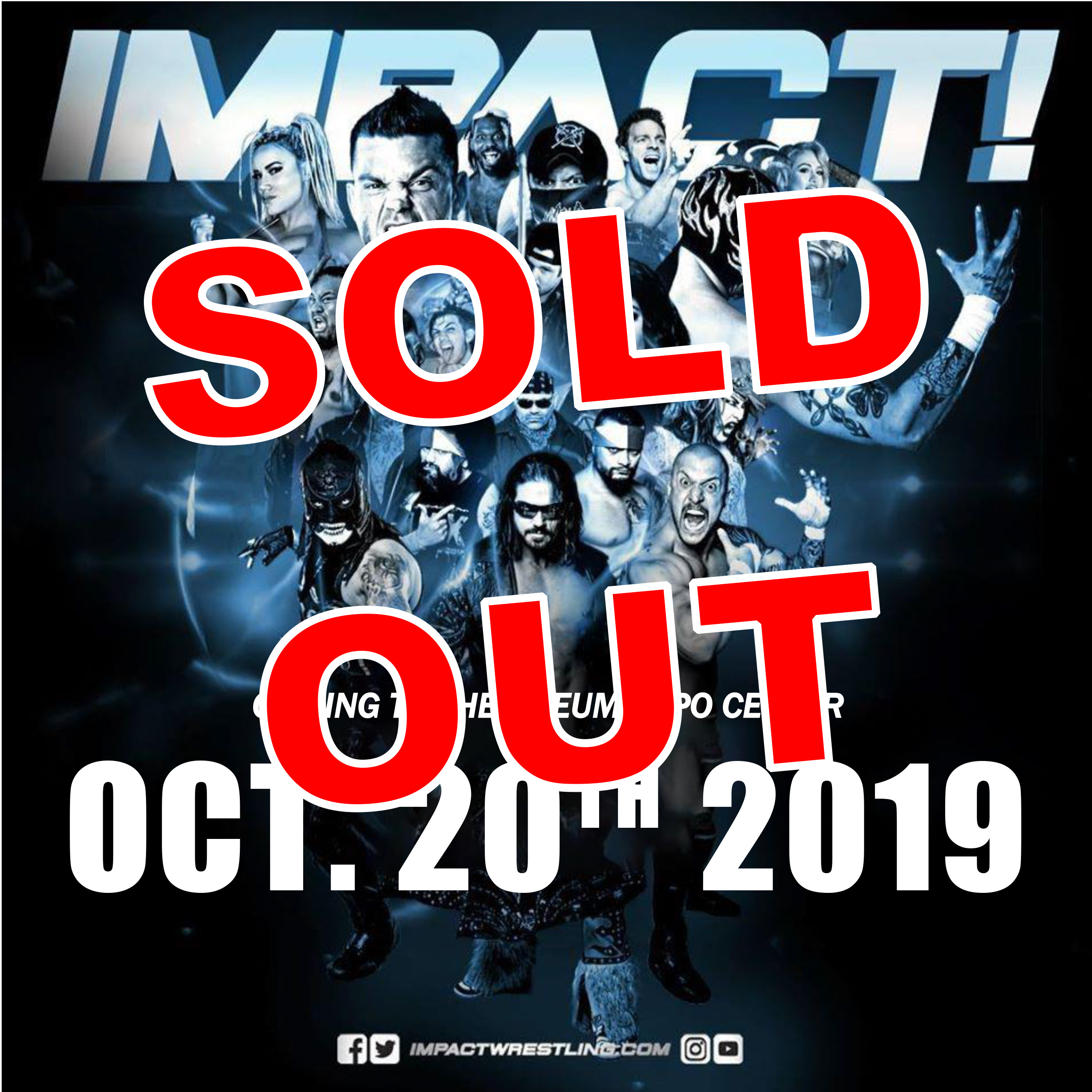 Impact Wrestling SOLD OUT at the Odeum Expo Center