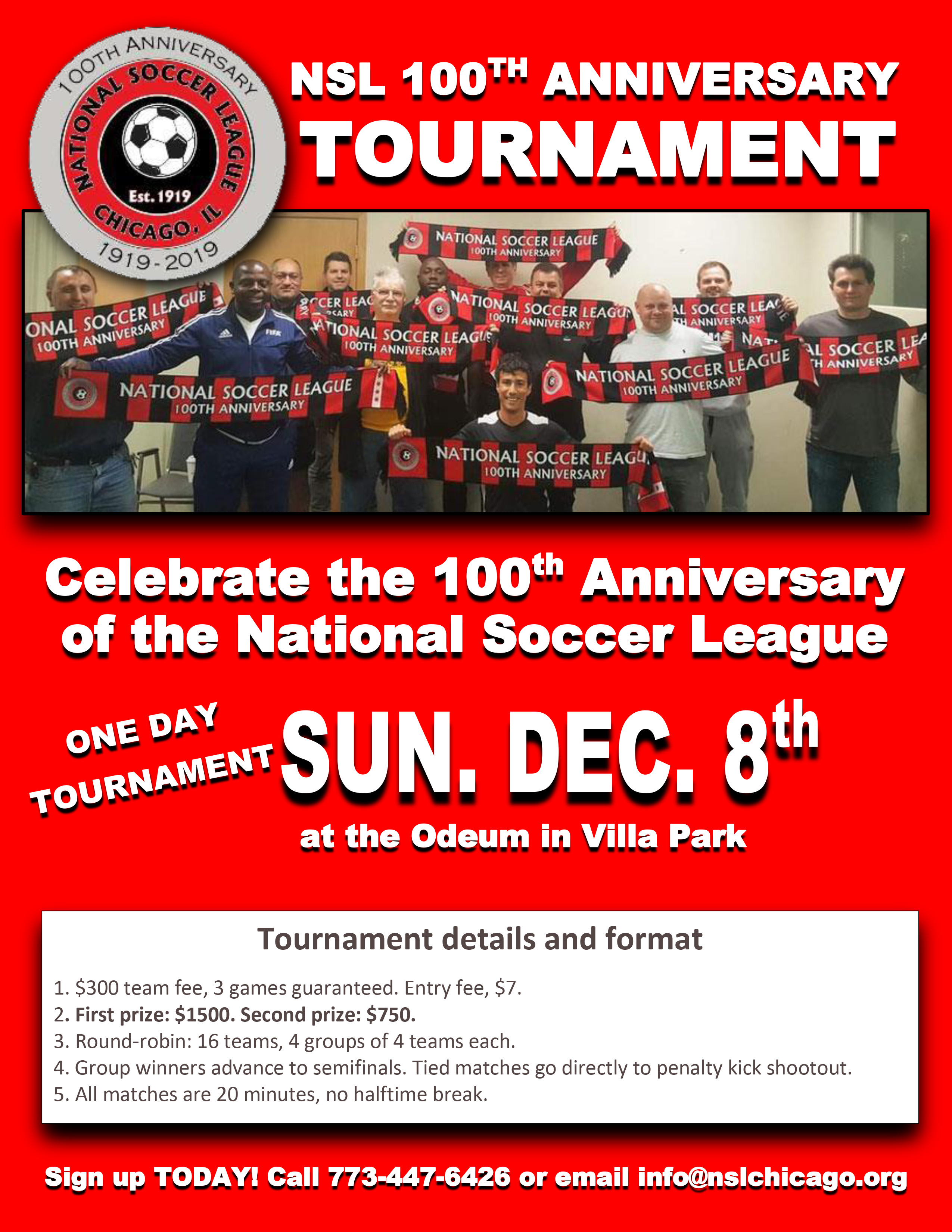 National Soccer League celebrates their 100th Anniversary with a one day tournament at the Odeum in Villa Park