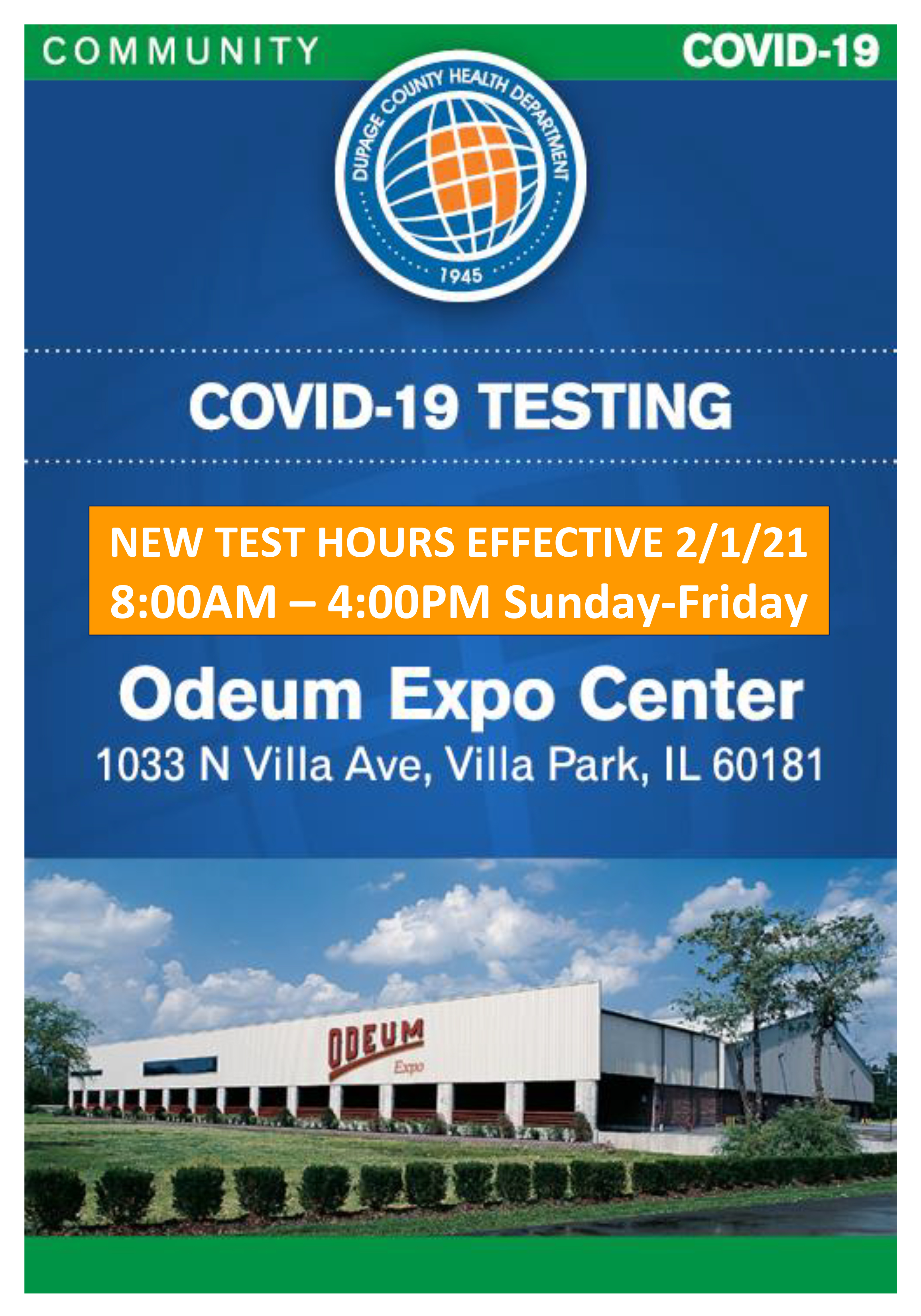 New COVID-19 Drive-Thru Testing Hours at the Odeum Expo Center Effective February 1, 2021, 8:00am-4:00pm Sundays-Fridays