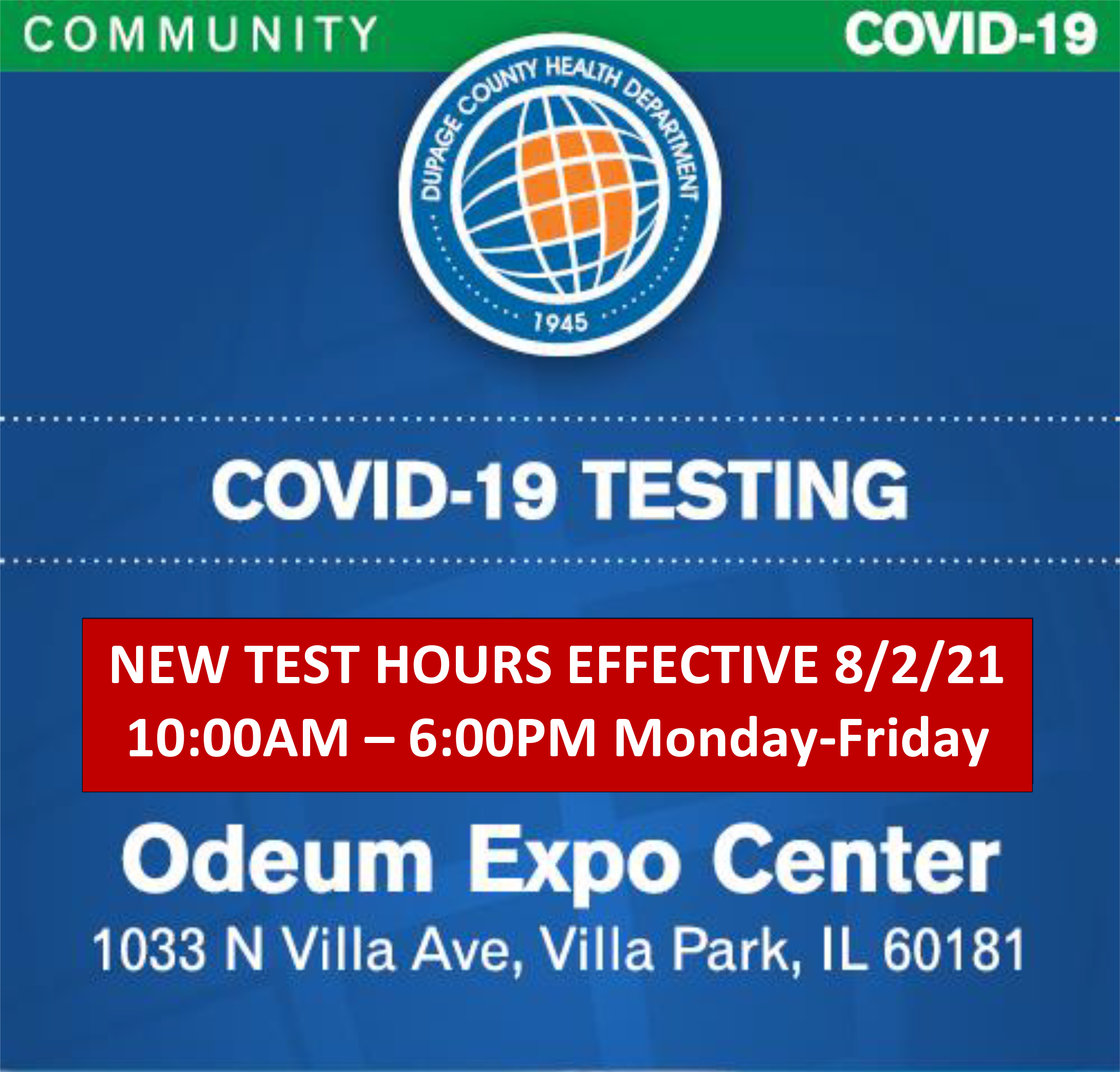 Graphic of New Drive-Thru COVID Testing hours at the Odeum Expo Center in Villa Park, Illinois, effective August 2, 2021